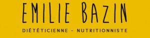 Emilie Bazin Diététicienne – Nutritionniste